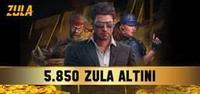 5.850 Zula Altını