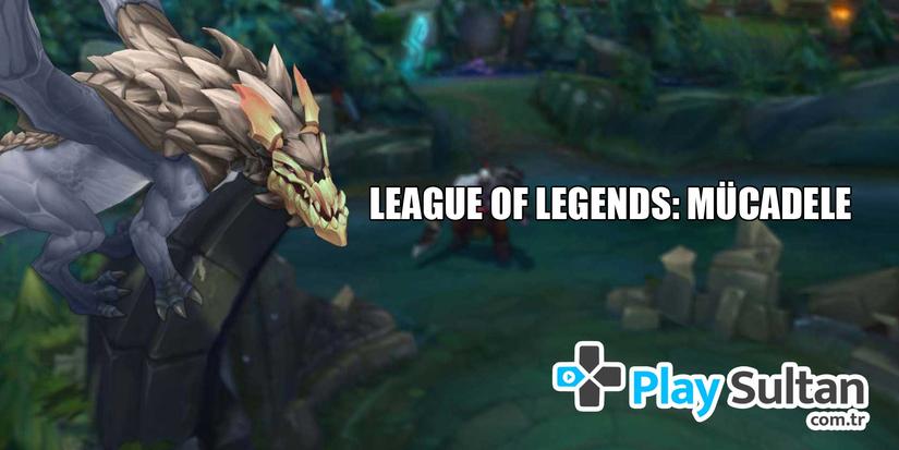 League of Legends: Mücadele