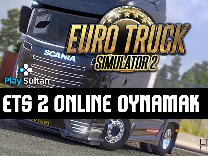 Euro Truck Simultaor 2 Online Oynamak!