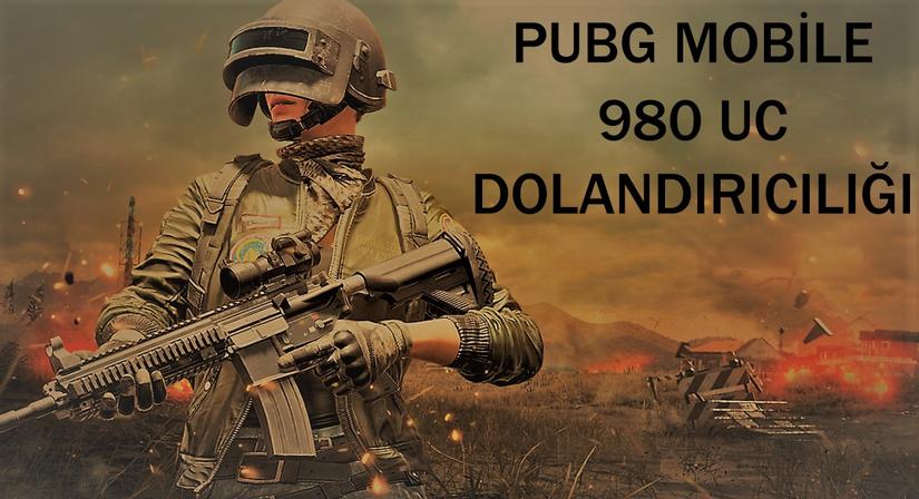 PUBG MOBİLE 980 UC Dolandırıcılığı