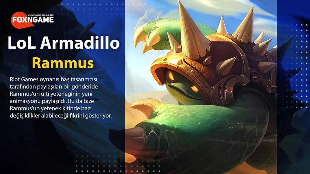 Armadillo Rammus'un Ulti Animasyonu Değişiyor