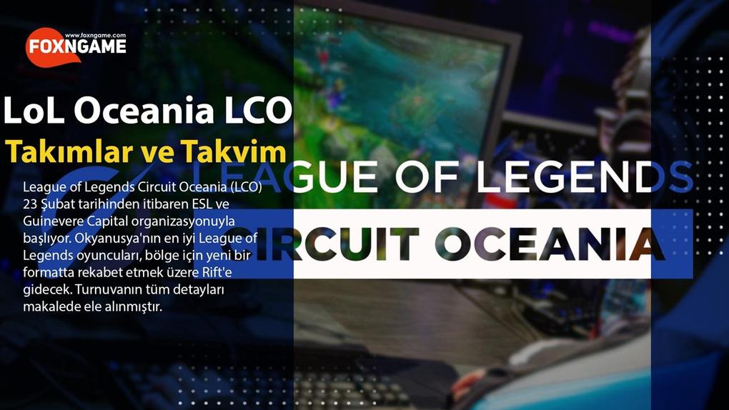 League of Legends Circuit Oceania (LCO) Takımlar ve Program