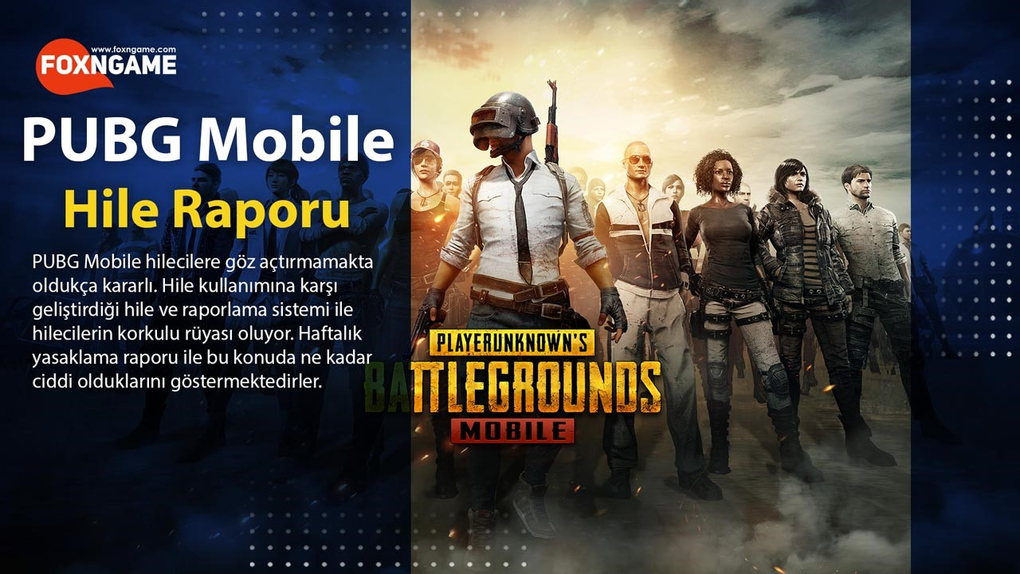 PUBG Mobile Hile Yasaklama Raporu - 28. Hafta