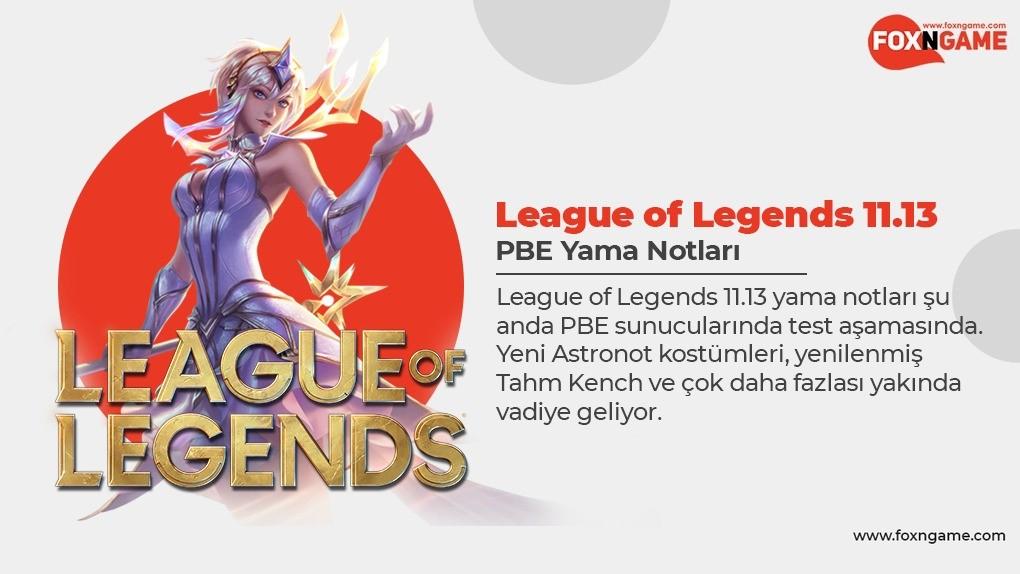 League of Legends 11.13 PBE Yama Notları