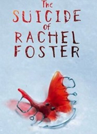 The Suicide of Rachel Foster Steam