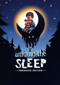 Among the Sleep  Enhanced Edition Steam