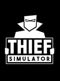 Thief Simulator Steam