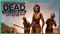 The Walking Dead: Michonne - A Telltale Miniseries Steam