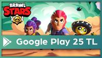 Brawl Stars Google Play 25 TL