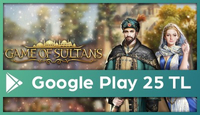 Game of Sultans Google Play 25 TL