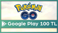 Pokemon GO Google Play 100 TL