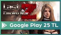 Last Empire-War Z Google Play 25 TL