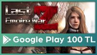 Last Empire-War Z Google Play 100 TL