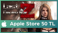 Last Empire-War Z Apple Store 50 TL