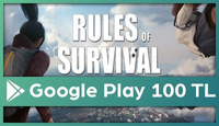Rules of Survival Google Play 100 TL