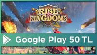 Rise Of Kingdoms Google Play 50 TL