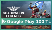 Shadowgun Legends Google Play 100 TL
