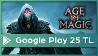 Age of Magic Google Play 25 TL