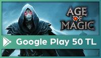 Age of Magic Google Play 50 TL