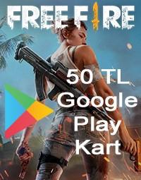 Free Fire Google Play Kart 50 TL