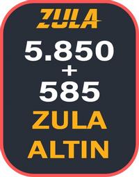 5.850 + 585 Bonuslu Zula Altın