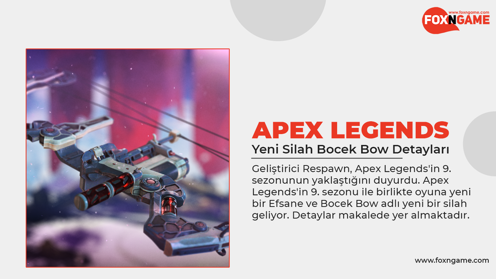 Apex Legends'in Yeni Silahı Bocek Bow