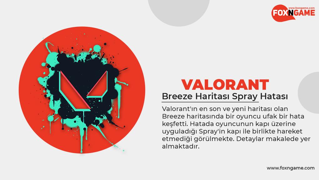 Valorant Breeze Haritası Spray Hatası