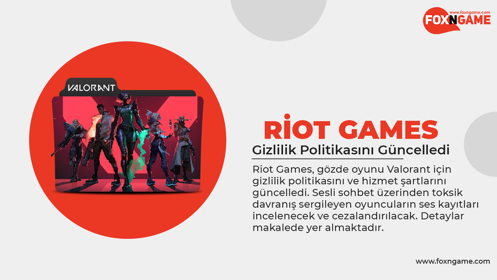 Riot Games Gizlilik Politikasını Güncelledi