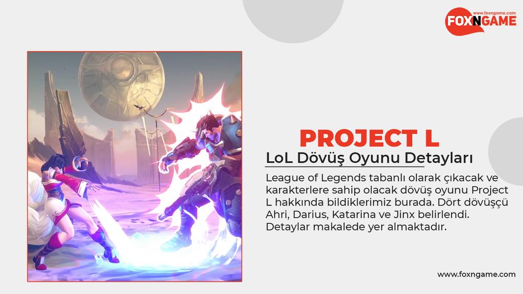 LoL Dövüş Oyunu Project L Detayları
