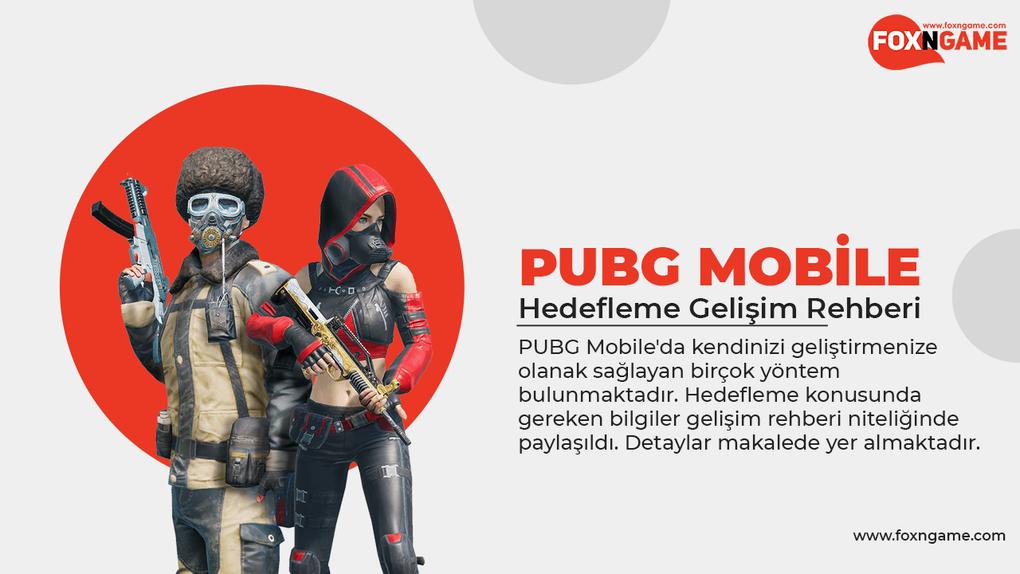PUBG Mobile Hedefleme Gelişim Rehberi