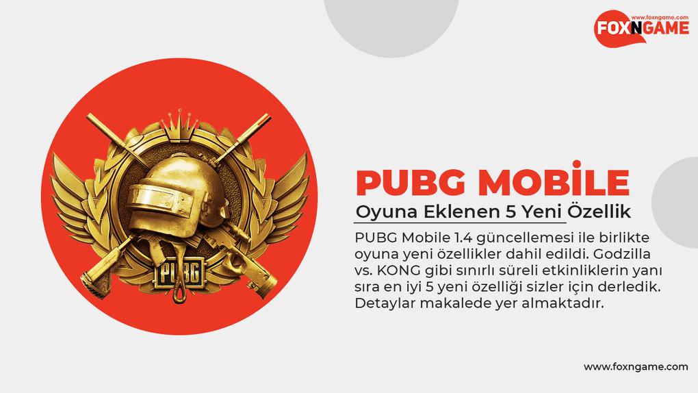 PUBG Mobile İçin 5 Yeni Özellik