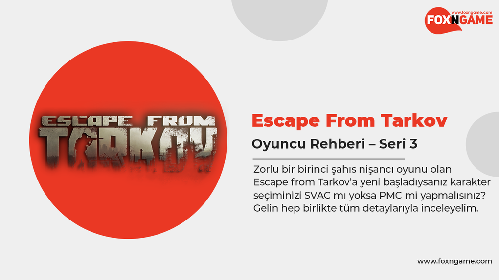 Escape from Tarkov Oyuncu Rehberi – Seri 3