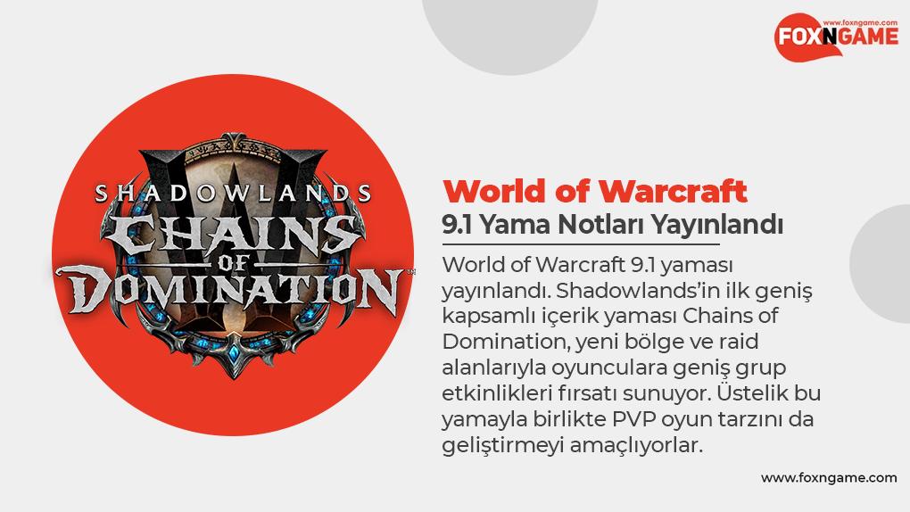World of Warcraft 9.1 Yama Notları Yayınlandı
