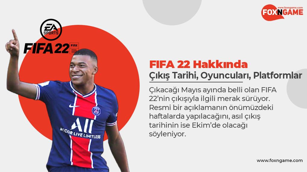 FIFA 22 Hakkında Bildiklerimiz