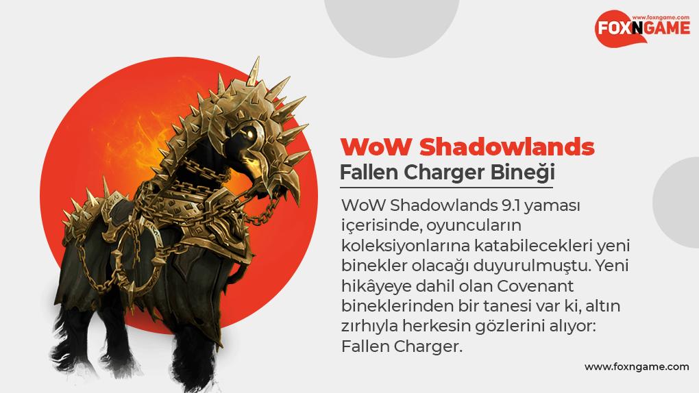 WoW Shadowlands'de Fallen Charger Bineği Nasıl Yakalanır?