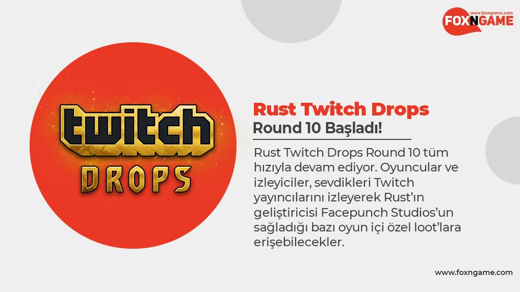 Rust Twitch Drops Round 10 Başladı!