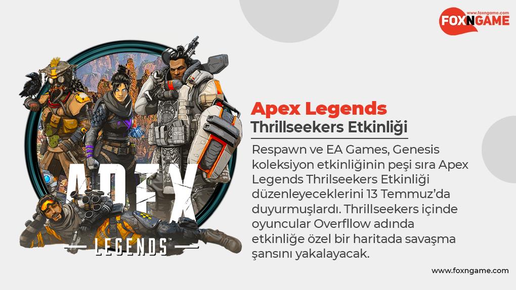 Apex Legends Thrillseekers Etkinliği Ne Kadar Devam Edecek?