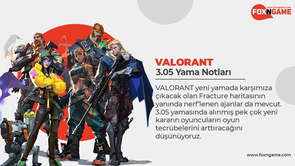 VALORANT 3.05 Yaması Çıktı!