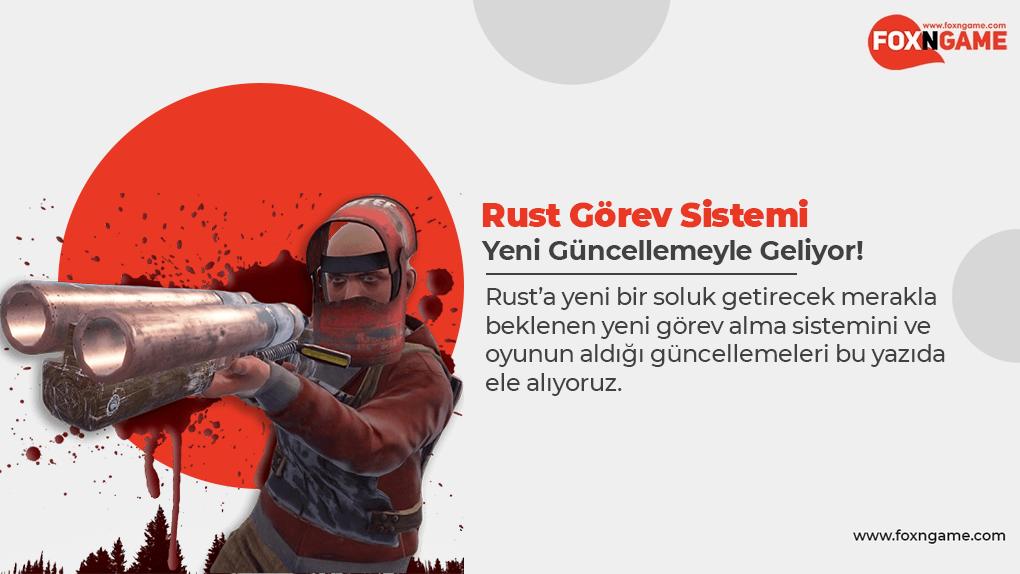 Rust Görev Sistemi Yeni Yamayla Geliyor