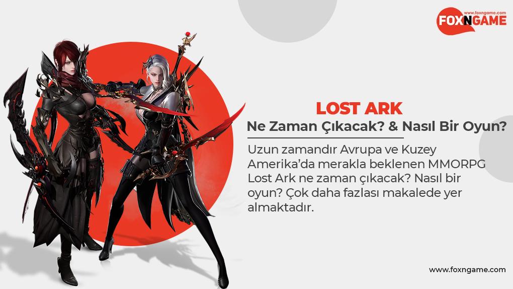 Lost Ark Ne Zaman Çıkacak? & Nasıl Bir Oyun?